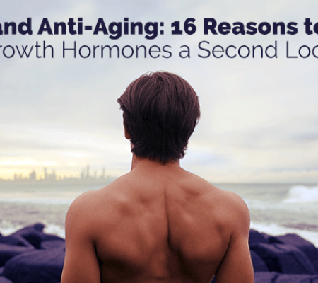 HGH and Anti-Aging: 16 Reasons to Give Growth Hormones a Second Look