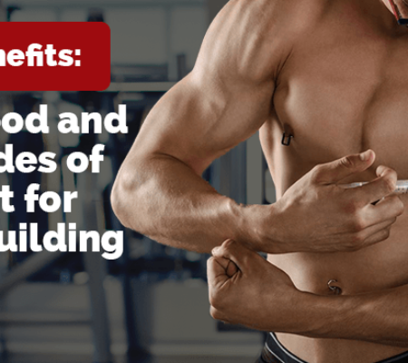 HGH Benefits: The Good and Bad Sides of Using It for Bodybuilding